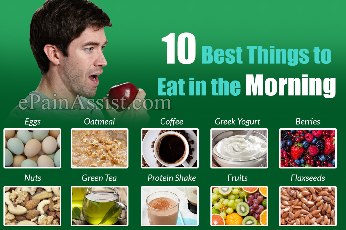 10 Best Things to Eat in the Morning