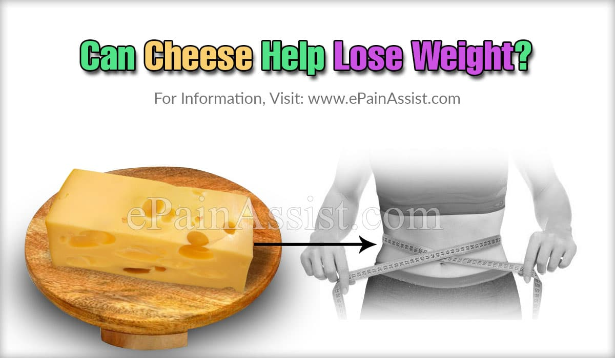 Can Cheese Help Lose Weight?