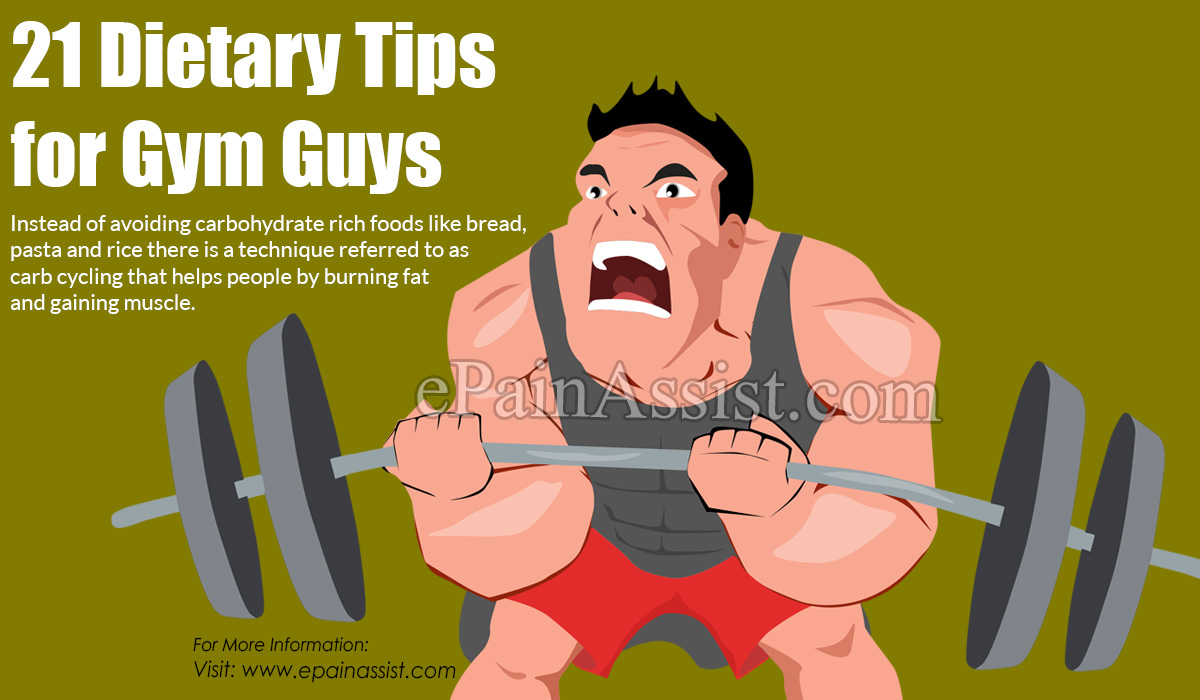21 Dietary Tips for Gym Guys