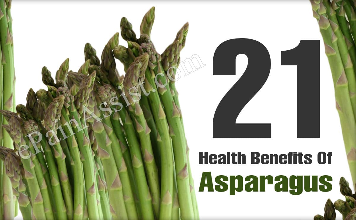 21 Health Benefits Of Asparagus