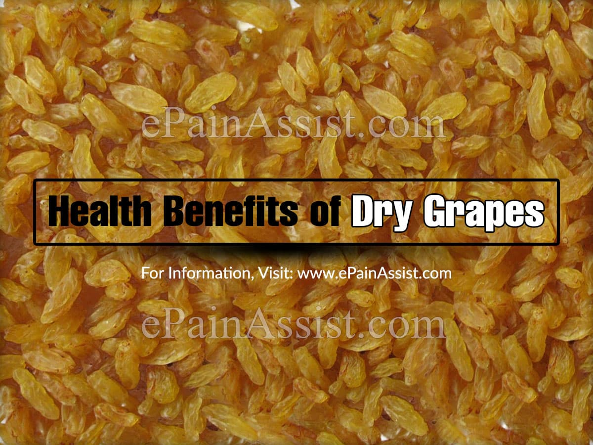 Health Benefits of Dry Grapes