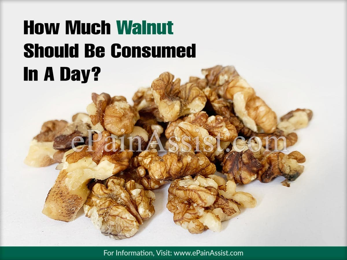 How Much Walnut Should Be Consumed In A Day?