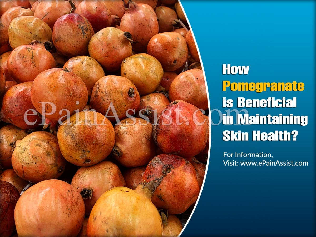 How Pomegranate is Beneficial in Maintaining Skin Health?