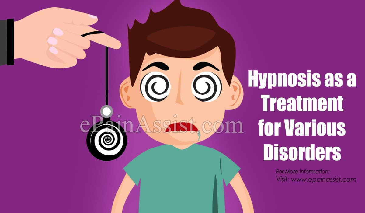Hypnosis as a Treatment for Various Disorders