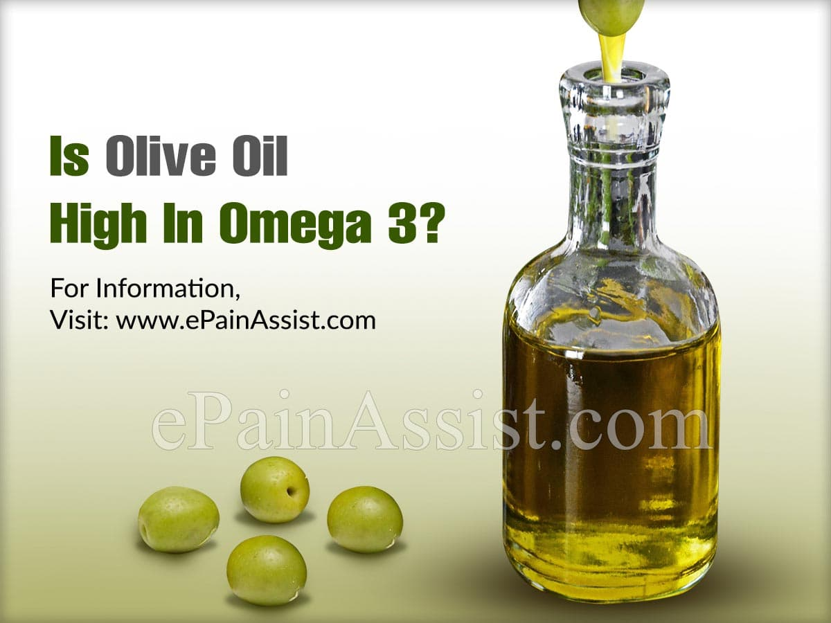 Is Olive Oil High In Omega 3?