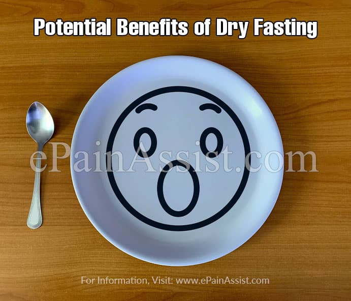 Potential Benefits of Dry Fasting