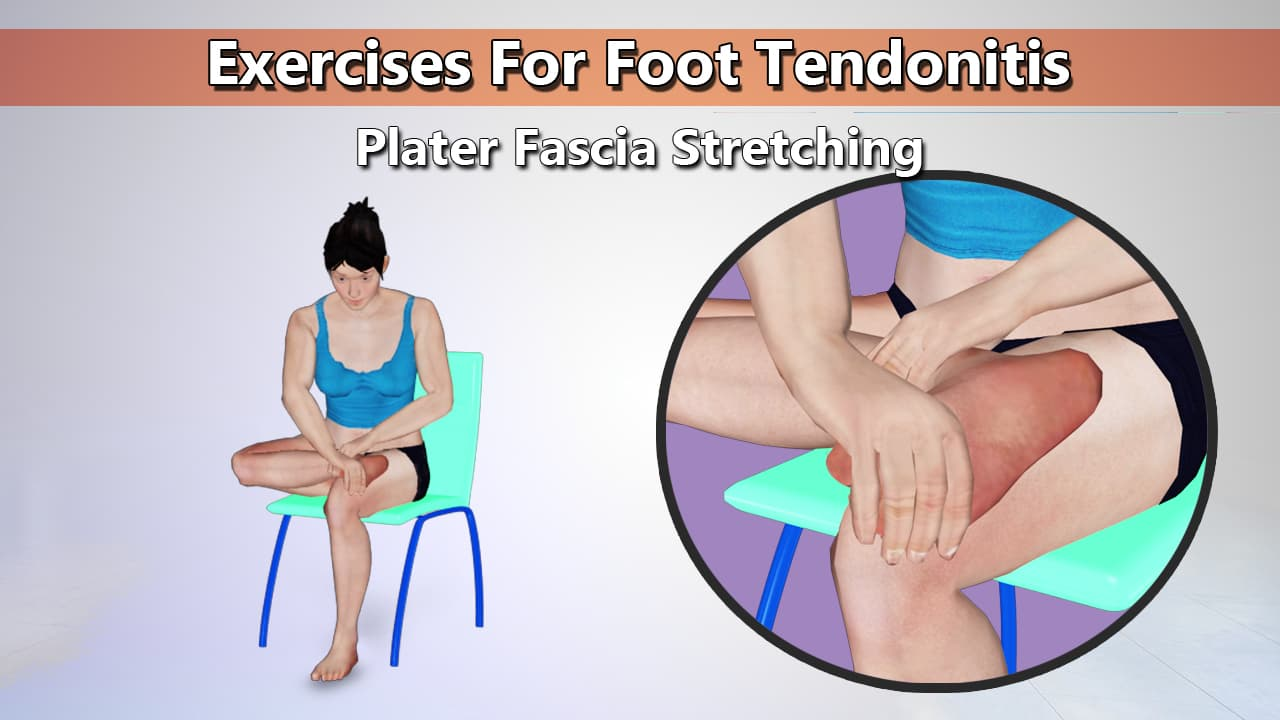 Sitting Fascia Plantar Exercise for Foot Tendonitis