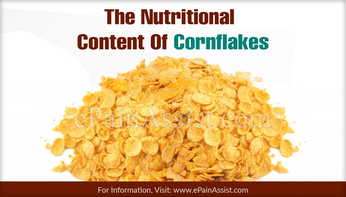 The Nutritional Content Of Cornflakes