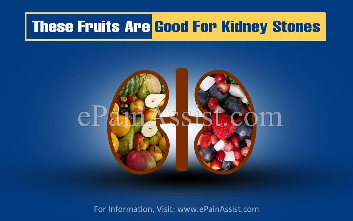 These Fruits Are Good For Kidney Stones