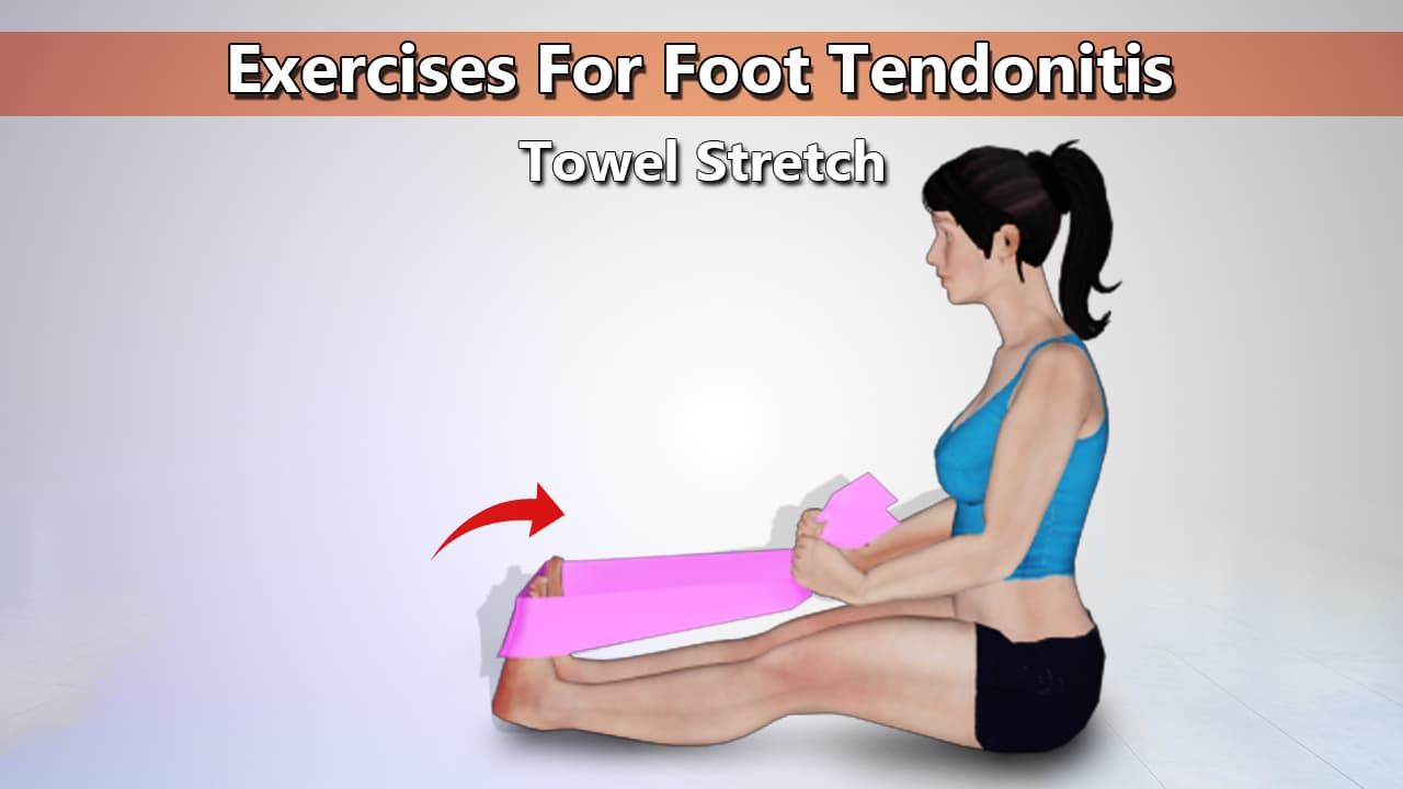 Towel Stretch Exercise for Foot Tendonitis