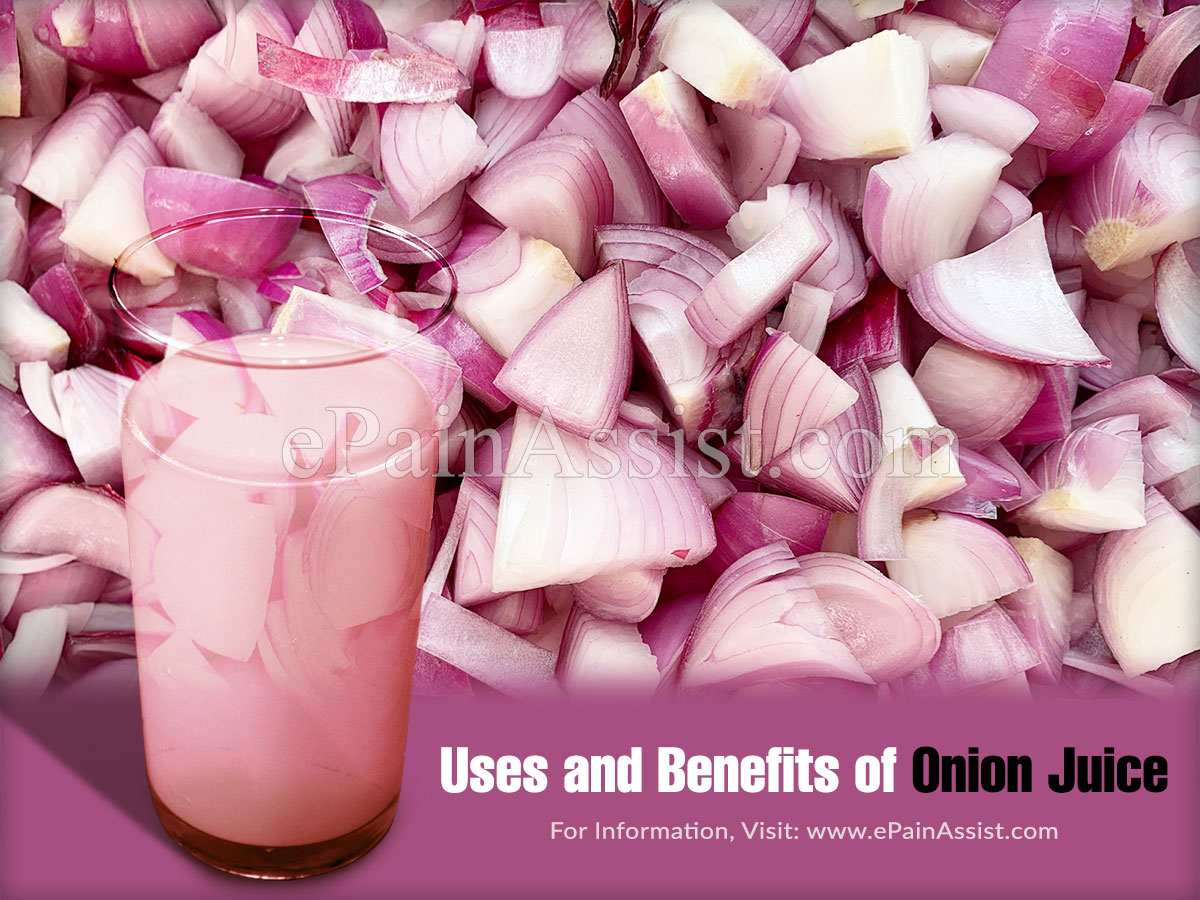 Uses and Benefits of Onion Juice