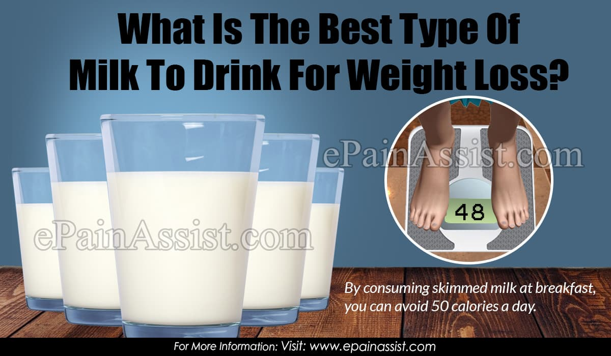 What Is The Best Type Of Milk To Drink For Weight Loss?