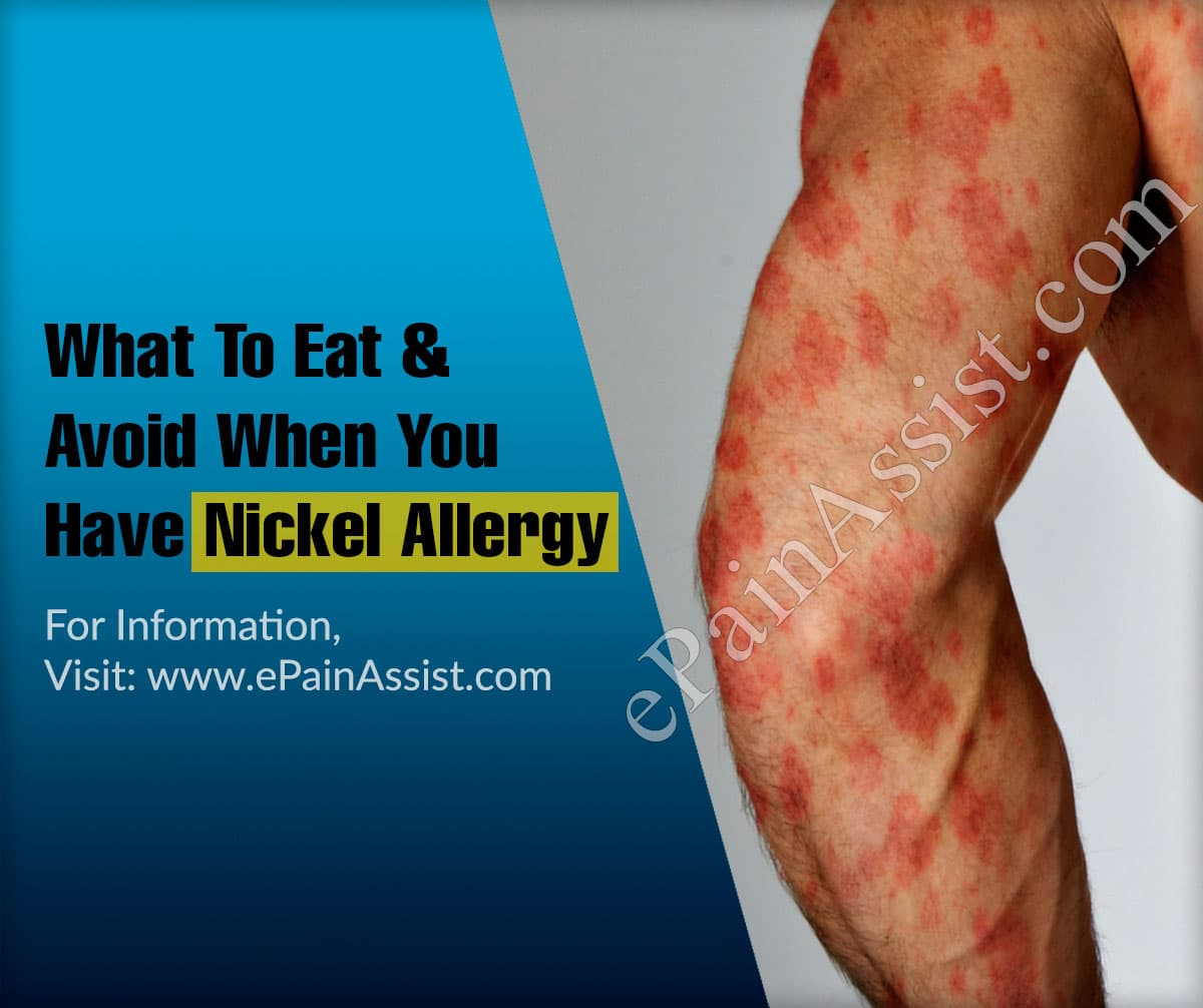 What To Eat & Avoid When You Have Nickel Allergy?