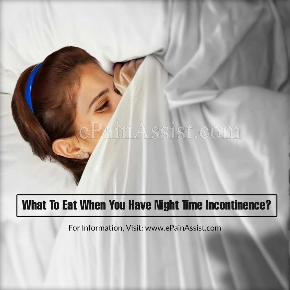 What To Eat When You Have Night Time Incontinence?