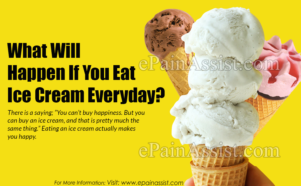 What Will Happen If You Eat Ice Cream Everyday?