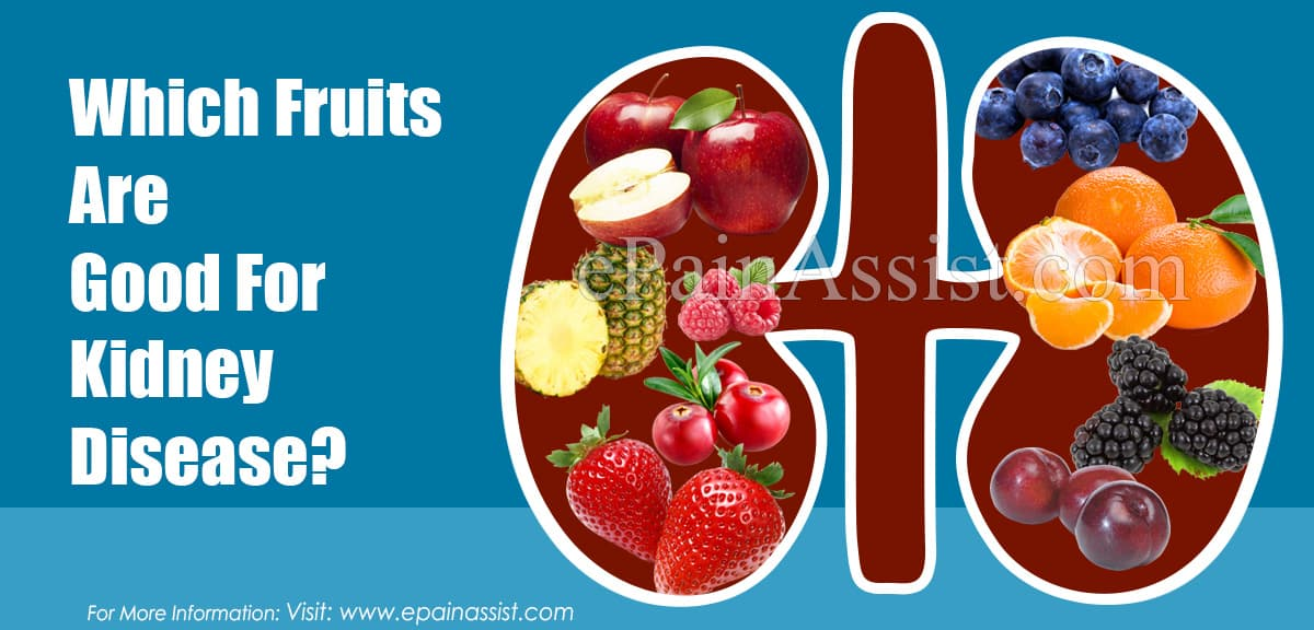 Which Fruits Are Good For Kidney Disease?
