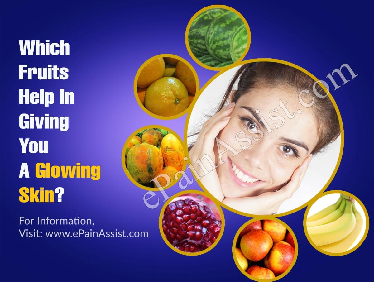 Which Fruits Help In Giving You A Glowing Skin?