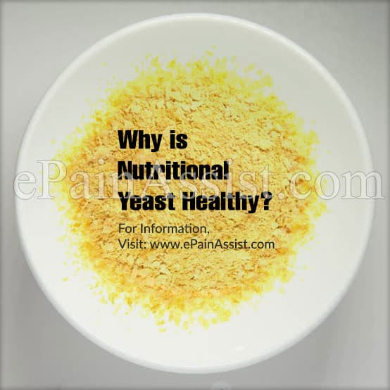 Why is Nutritional Yeast Healthy?