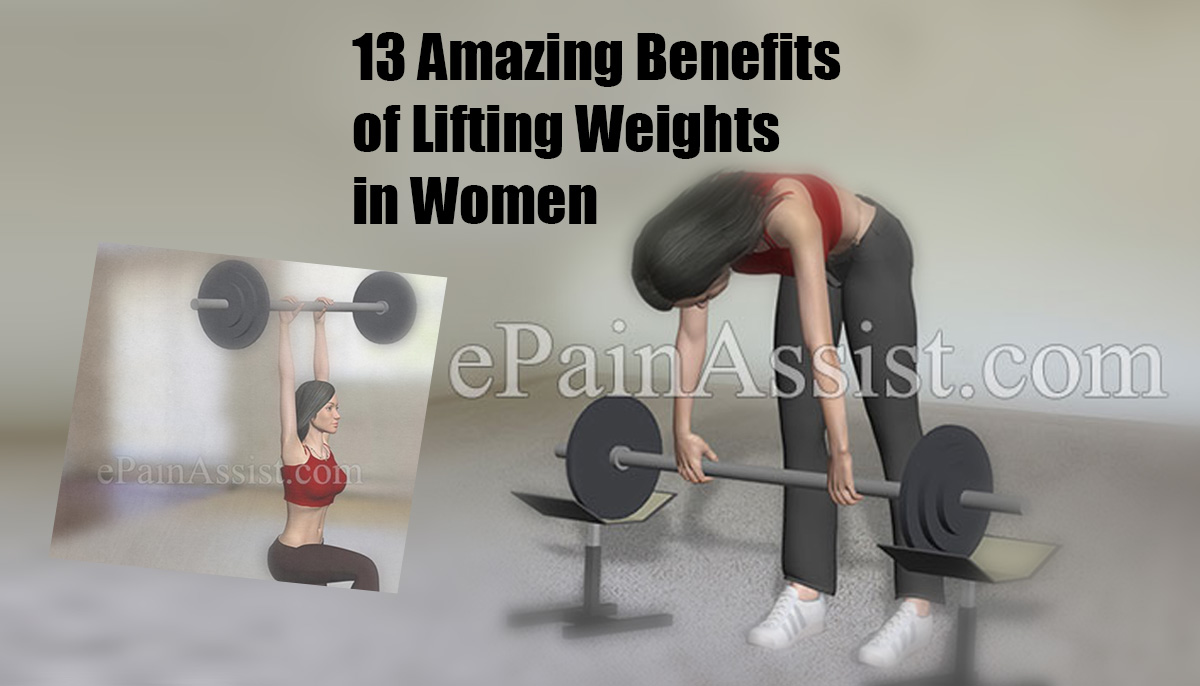 13 Amazing Benefits of Lifting Weights in Women