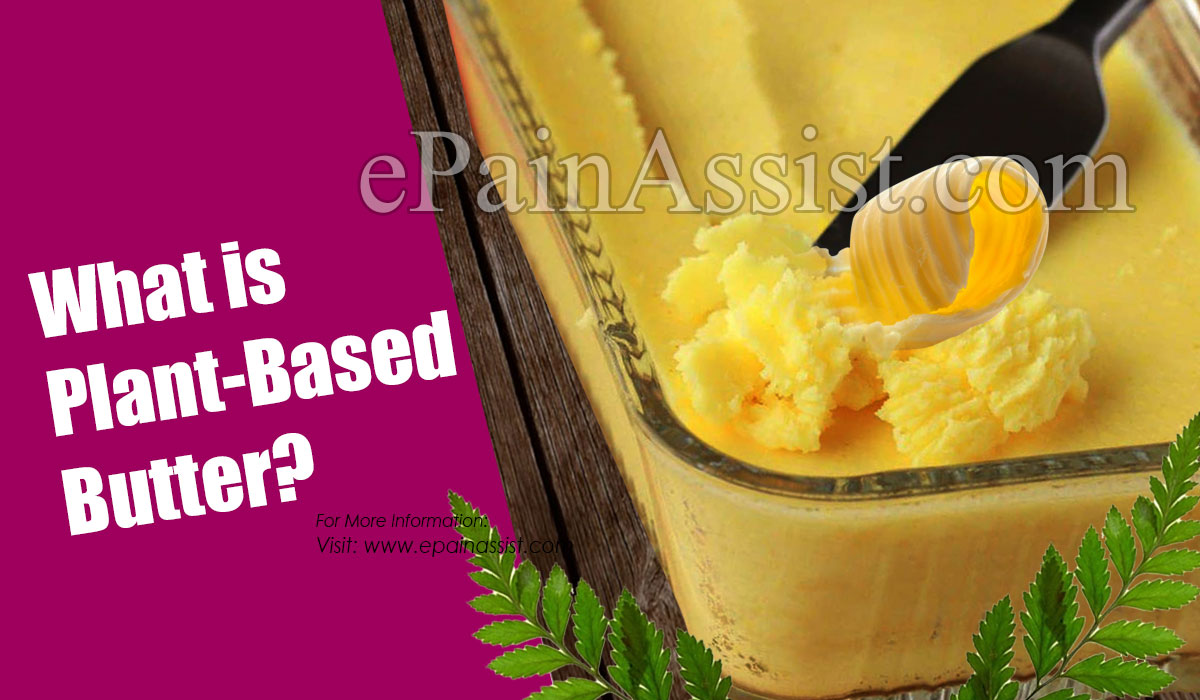 What is Plant-Based Butter?
