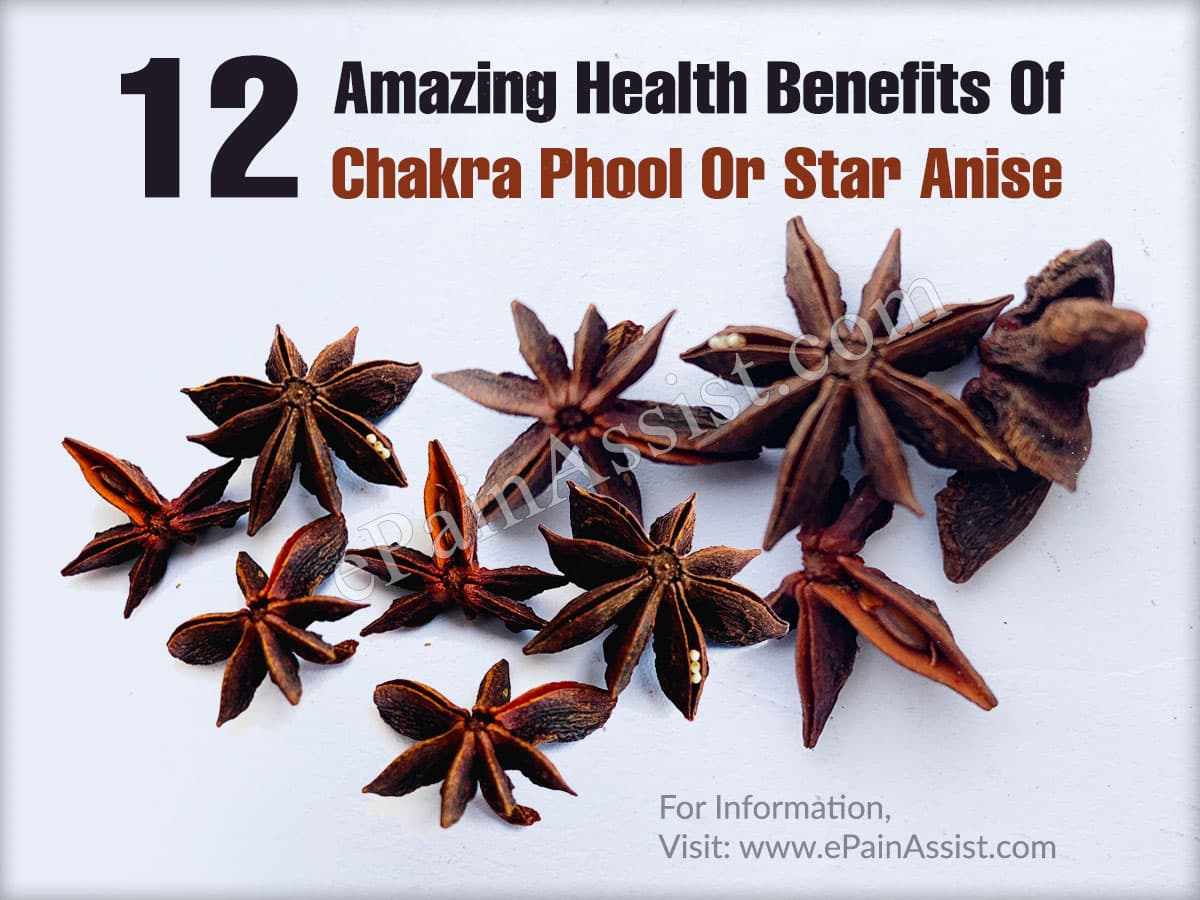 12 Amazing Health Benefits Of Chakra Phool Or Star Anise