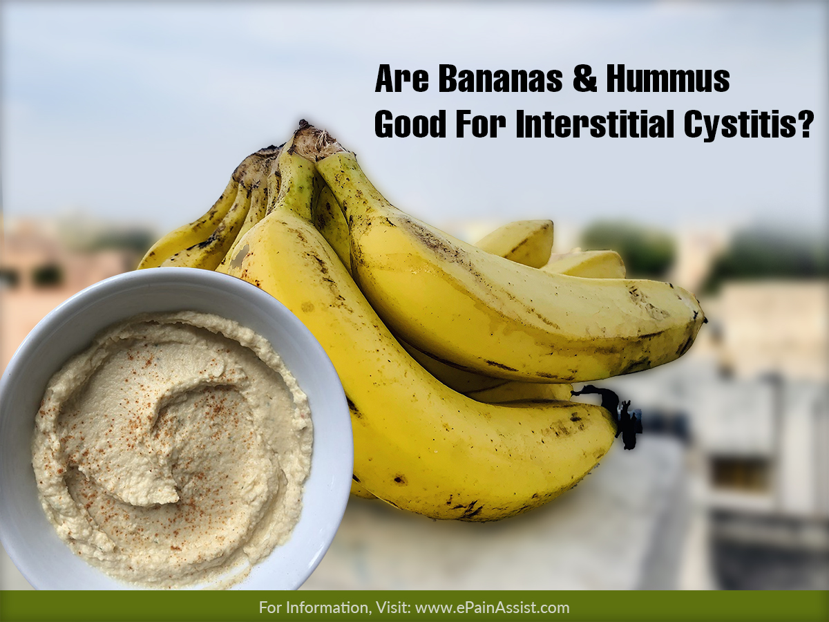 Are Bananas & Hummus Good For Interstitial Cystitis?