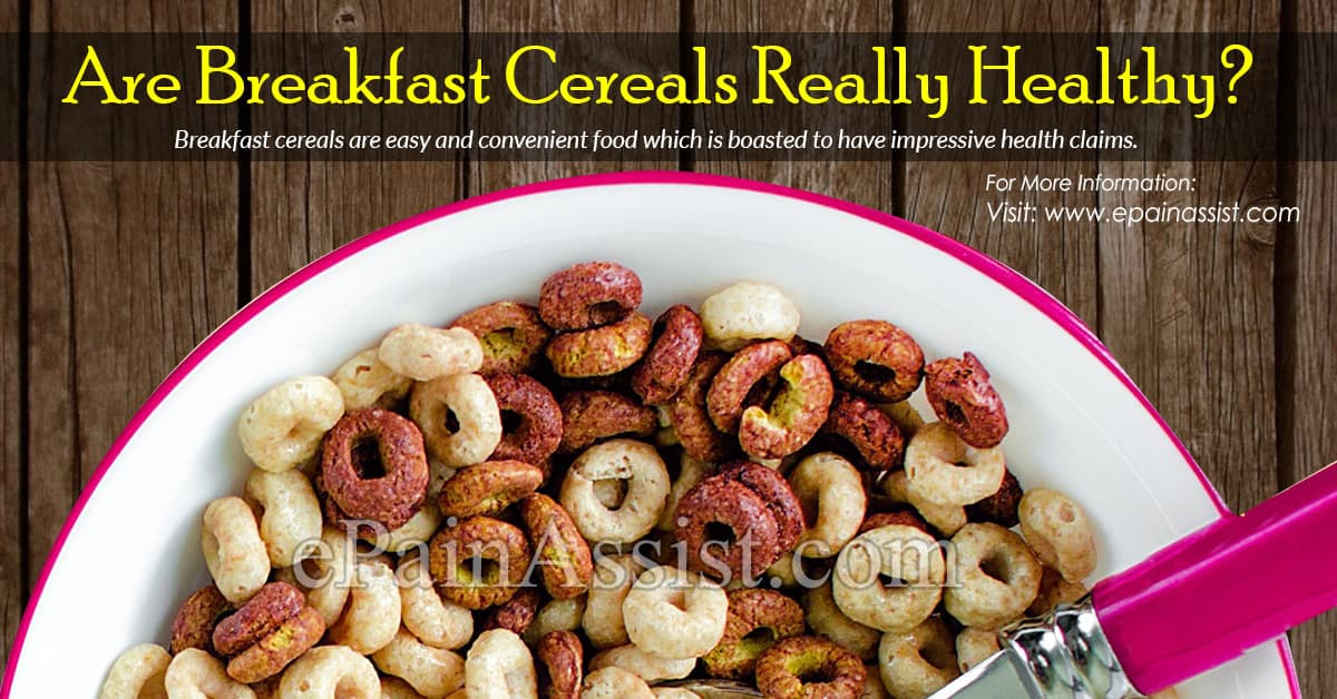 Are Breakfast Cereals Really Healthy?