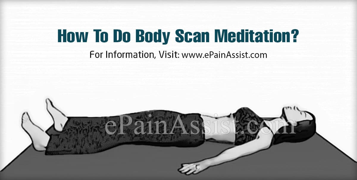 How To Do Body Scan Meditation?