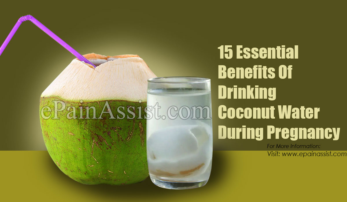15 Essential Benefits Of Drinking Coconut Water During Pregnancy