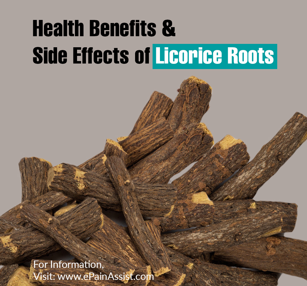 Health Benefits & Side Effects of Licorice Roots