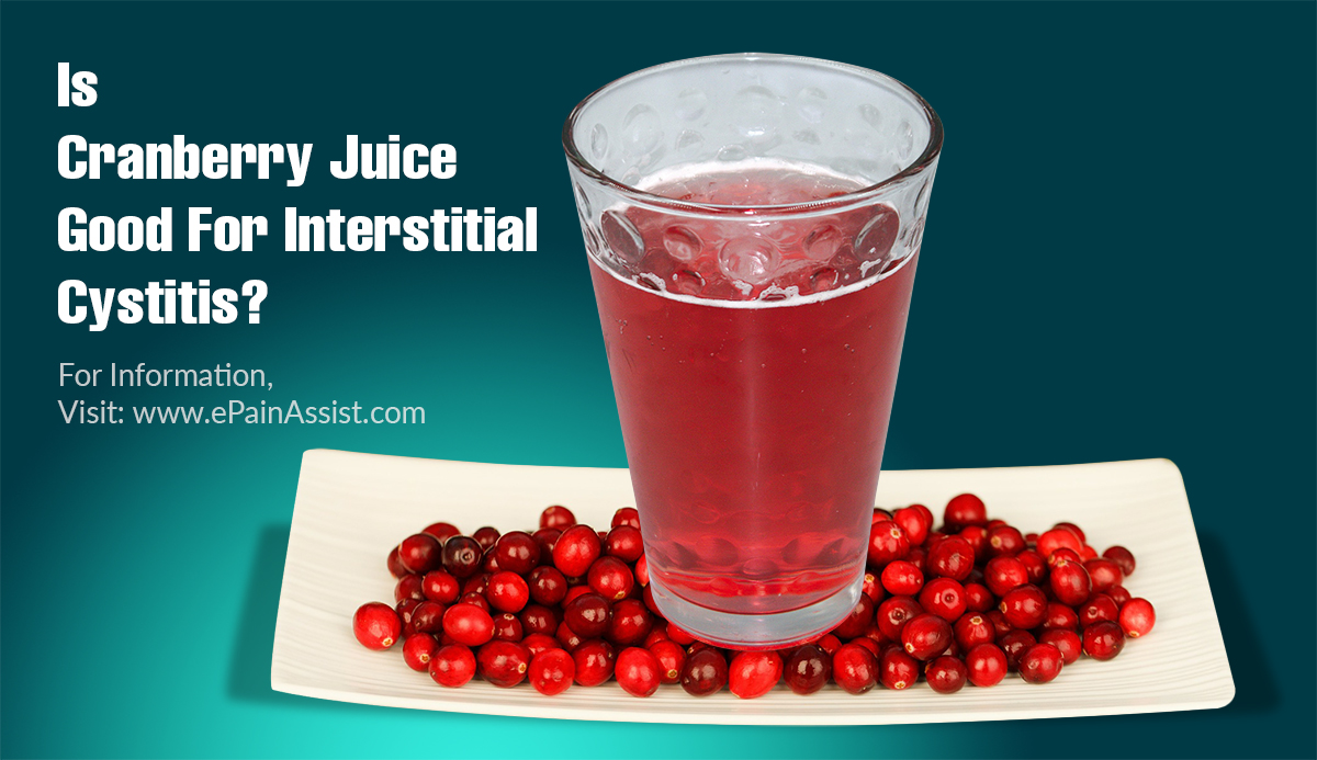 Is Cranberry Juice Good For Interstitial Cystitis?