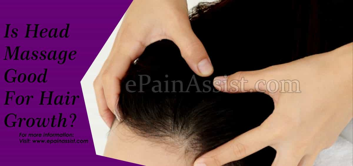 Is Head Massage Good For Hair Growth?