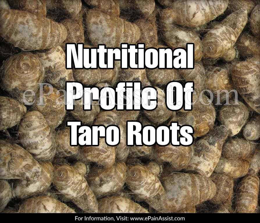 Nutritional Profile Of Taro Roots