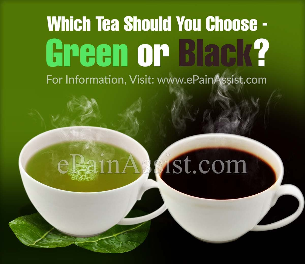 So Which Tea Should You Choose - Green or Black?