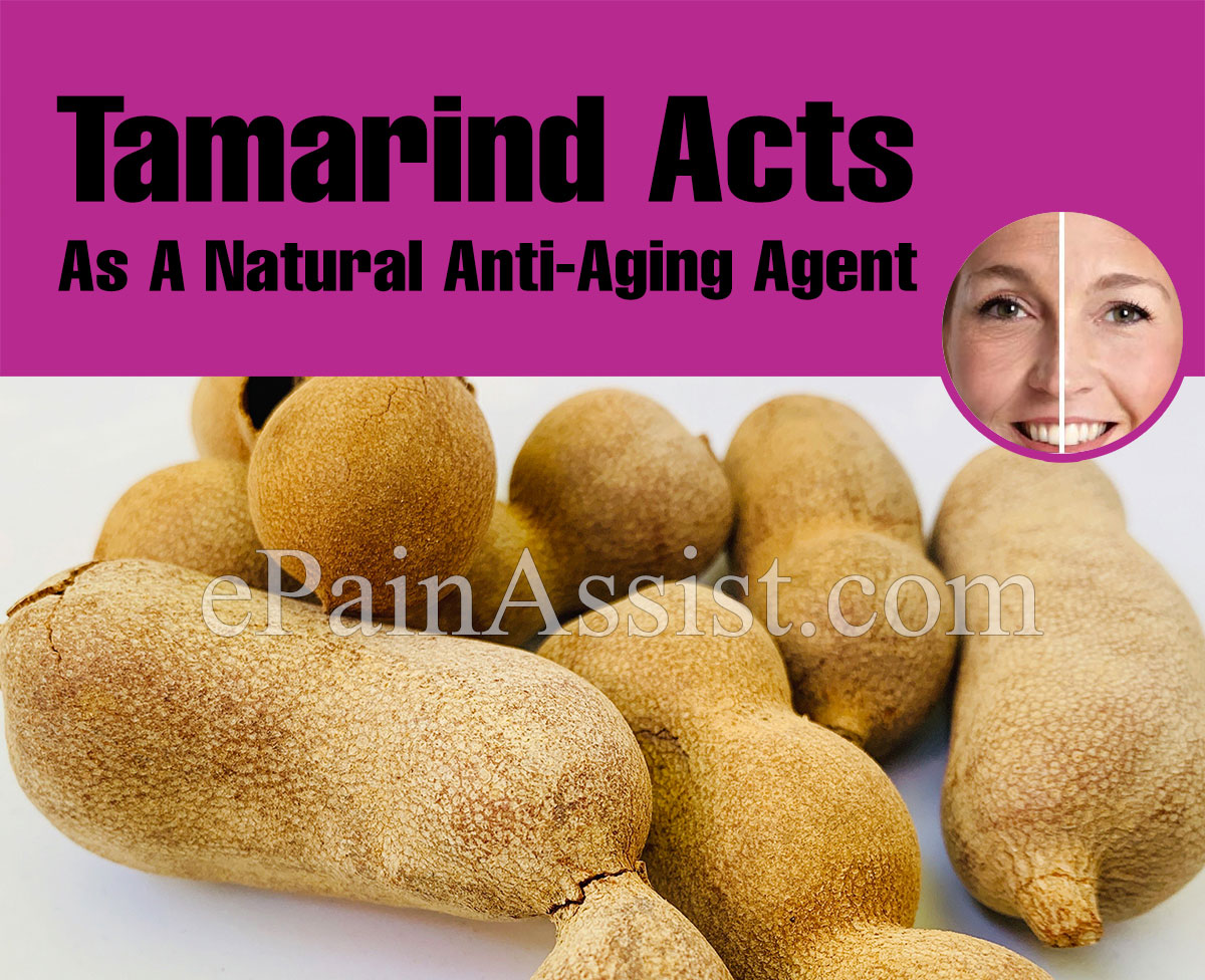 Tamarind or Imli Acts As A Natural Anti-Aging Agent