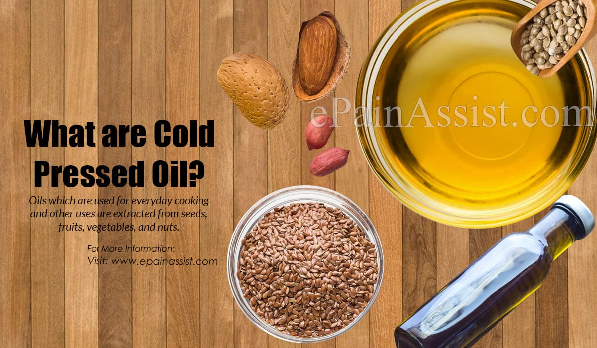 What are Cold Pressed Oil?