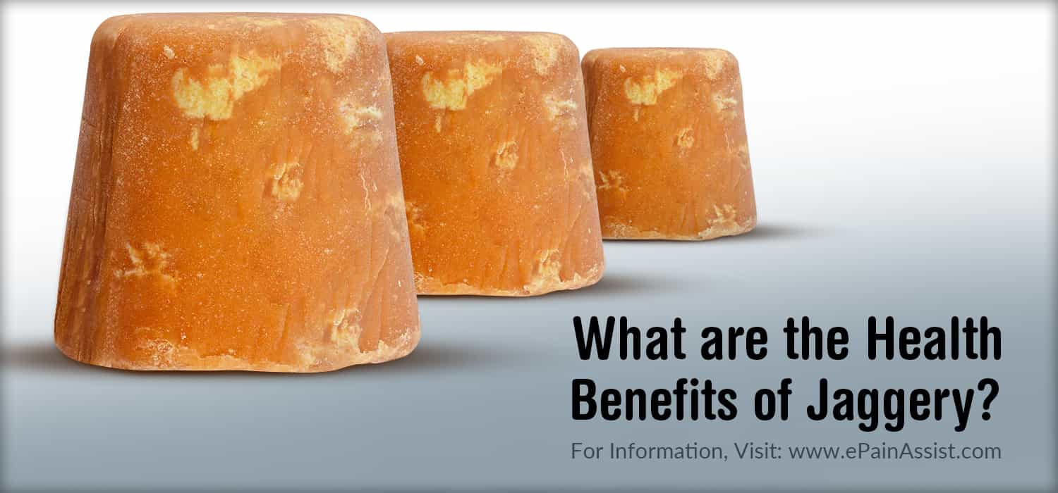 What are the Health Benefits of Jaggery?