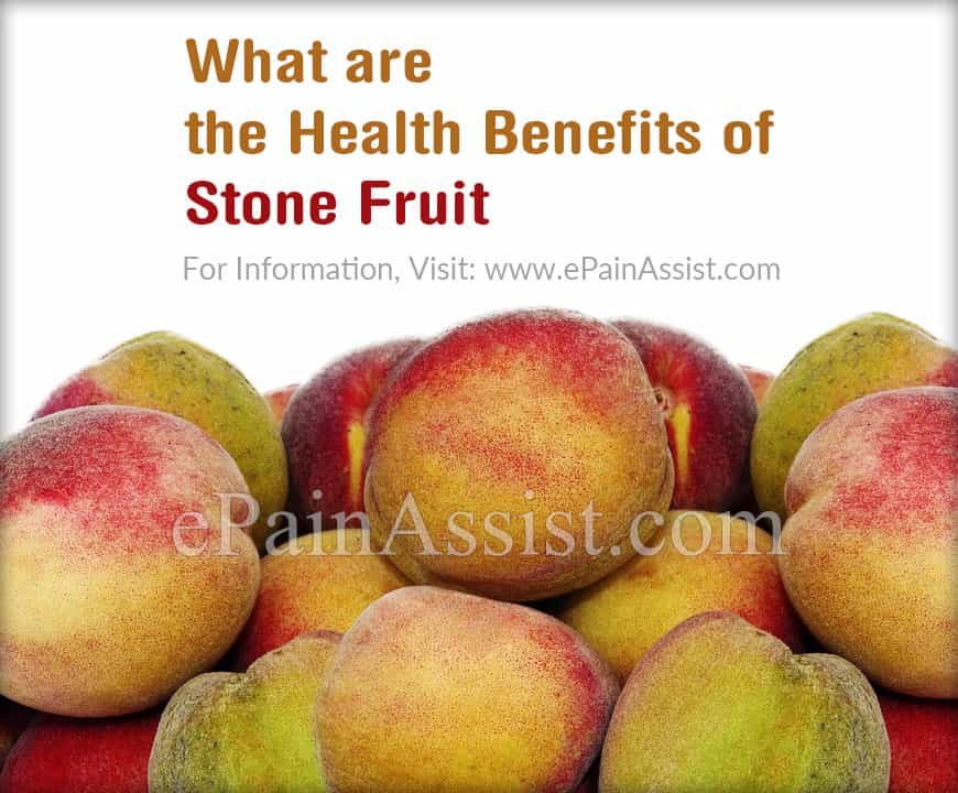 What are the Health Benefits of Stone Fruit?