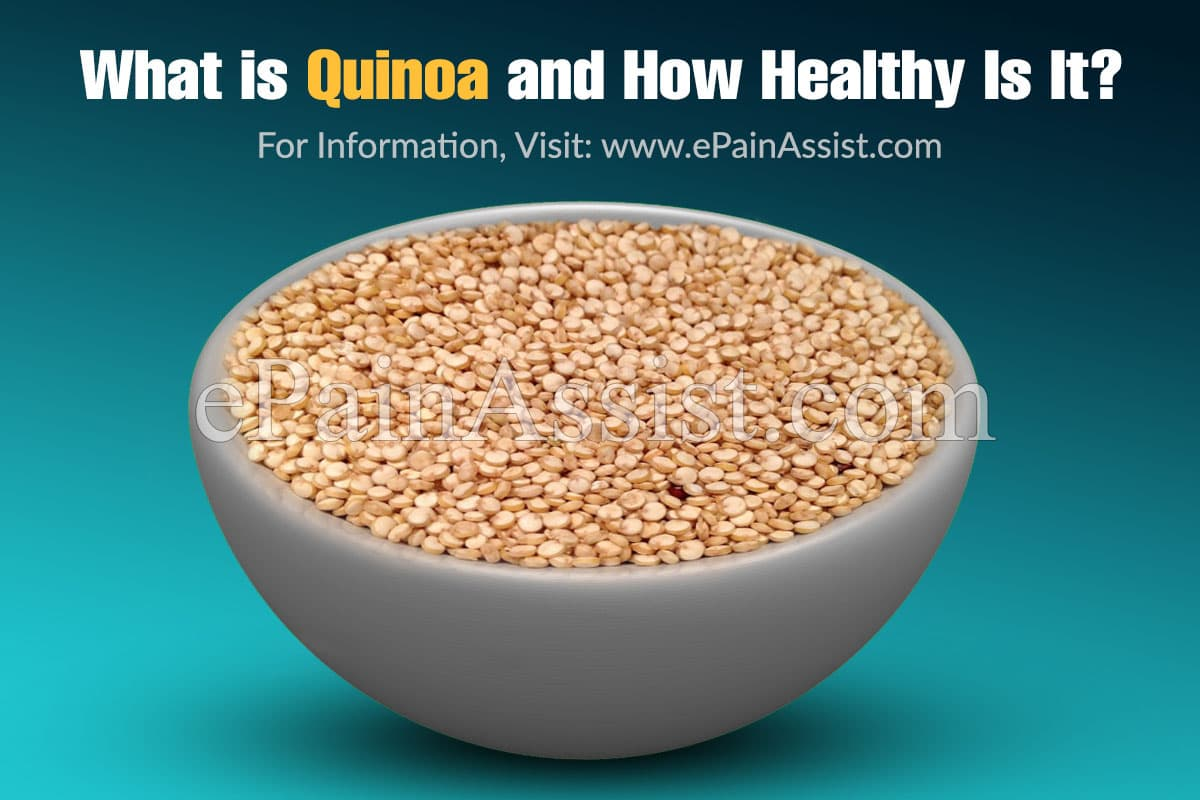 What is Quinoa and How Healthy Is It?