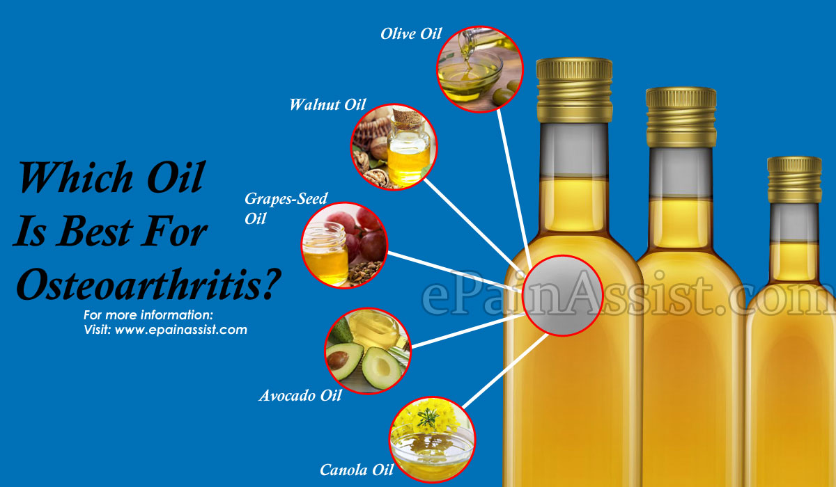 Which Oil Is Best For Osteoarthritis?