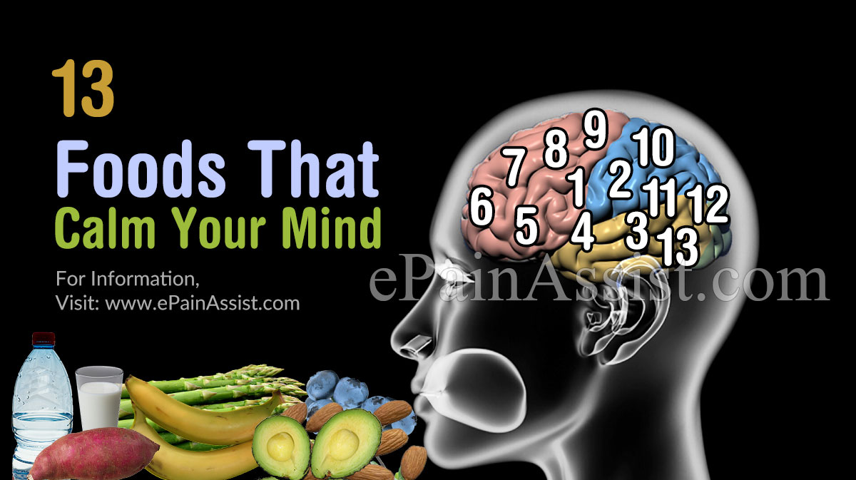Foods That Calm Your Mind