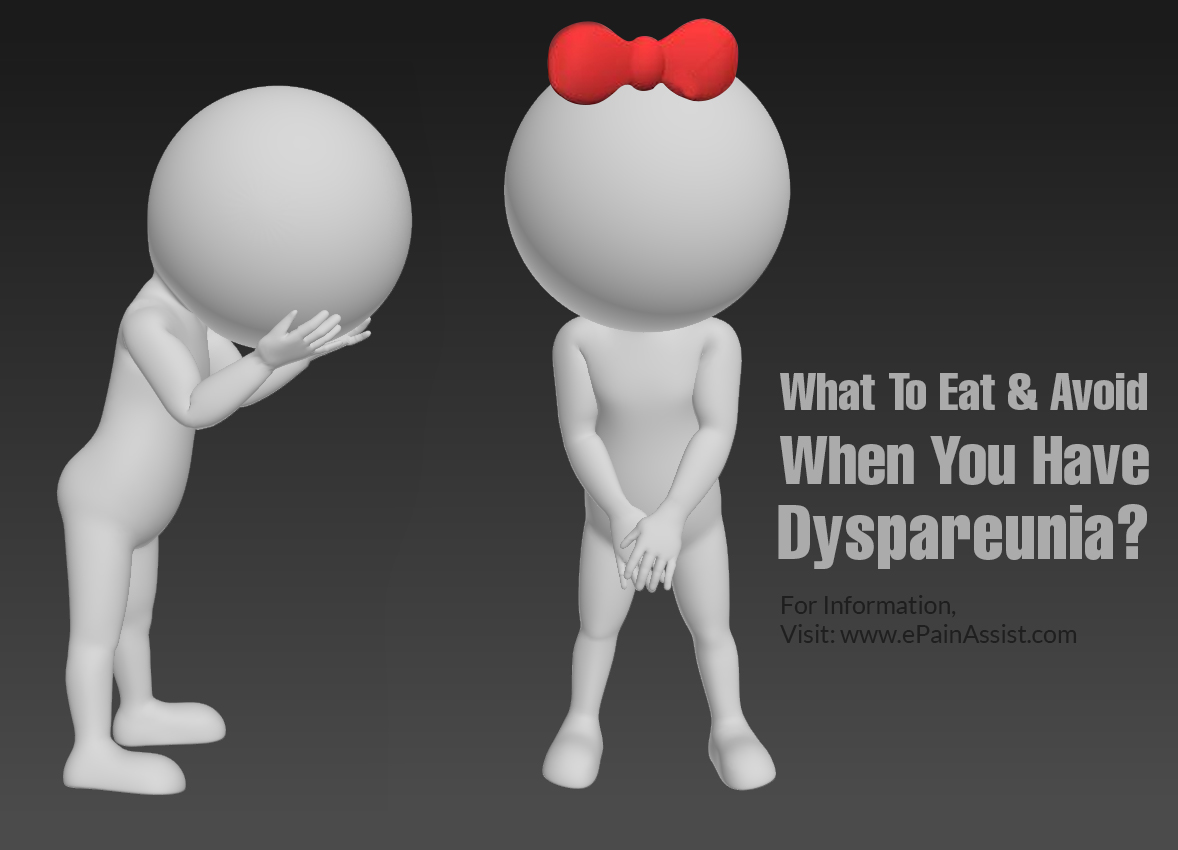 What To Eat & Avoid If You Have Dyspareunia?
