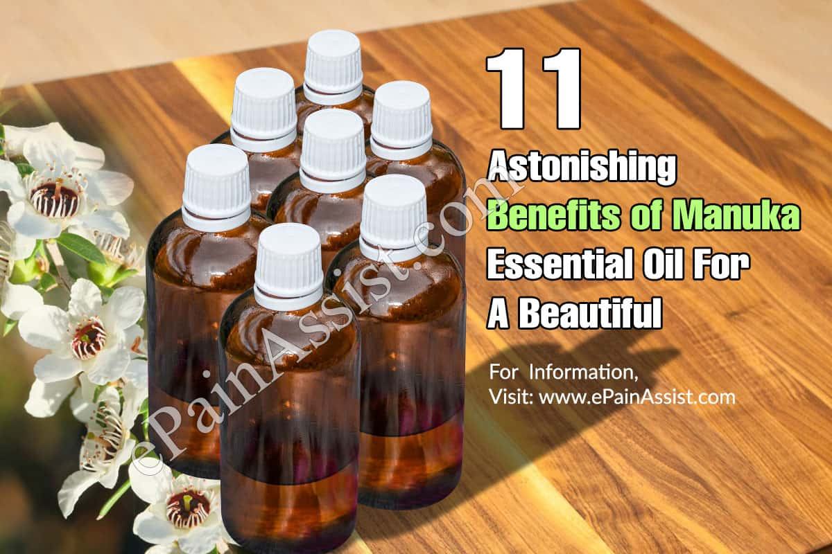 11 Astonishing Benefits of Manuka Essential Oil For A Beautiful & Healthy Body