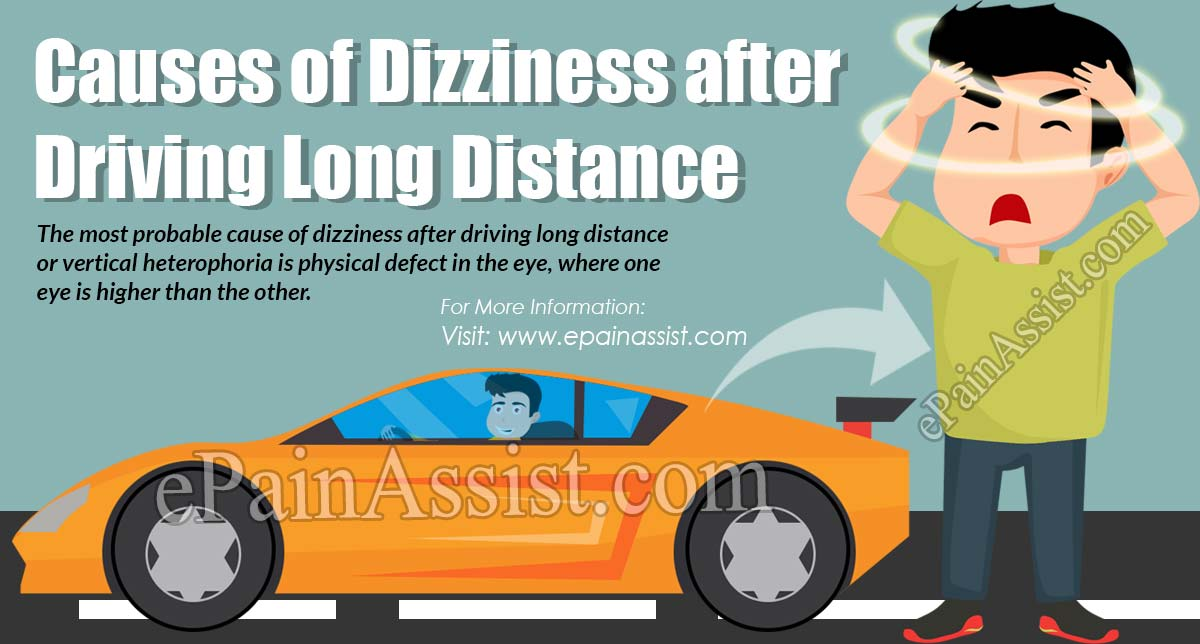 Causes of Dizziness after Driving Long Distance