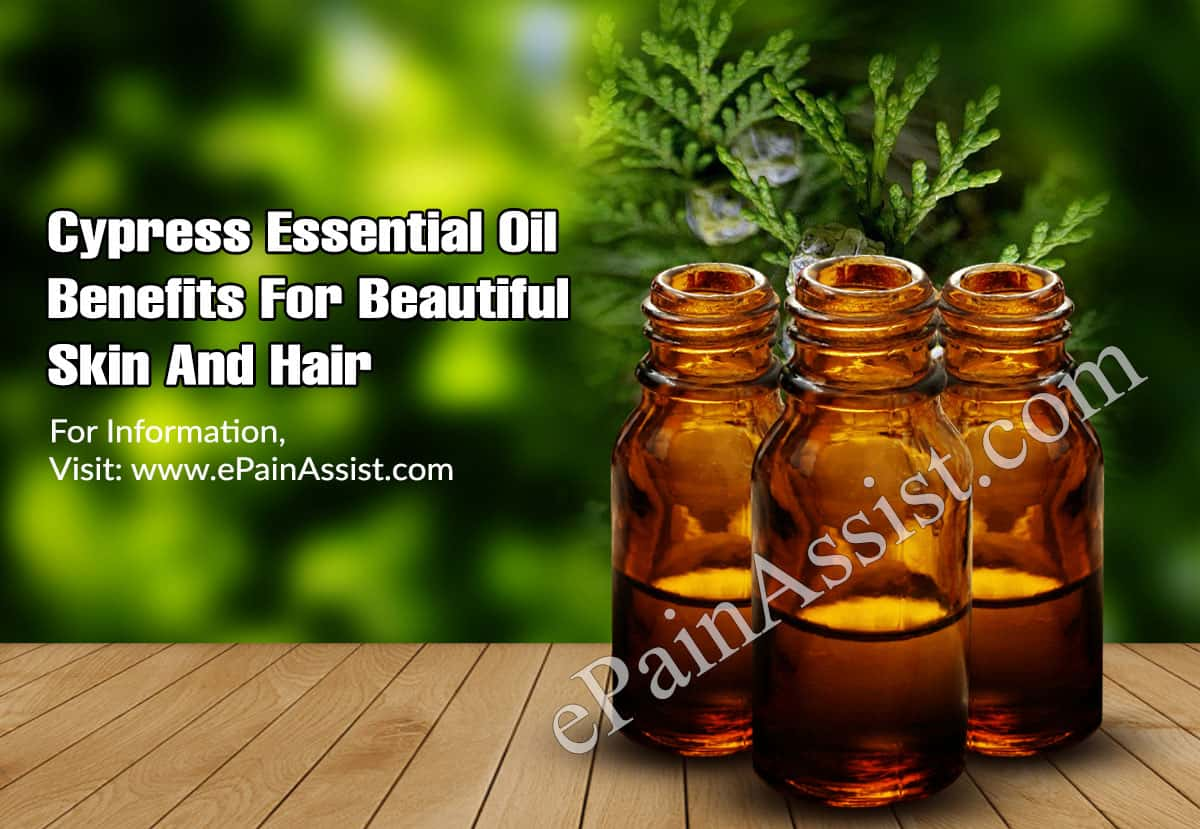 Cypress Essential Oil Benefits For Beautiful Skin And Hair