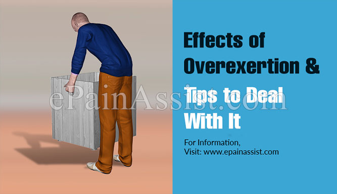 Effects Of Overexertion & Tips to Deal With It