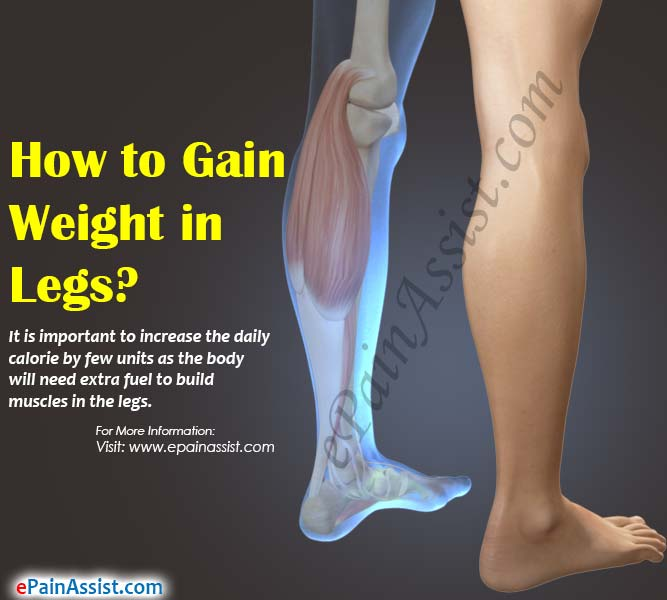 How to Gain Weight in Legs?