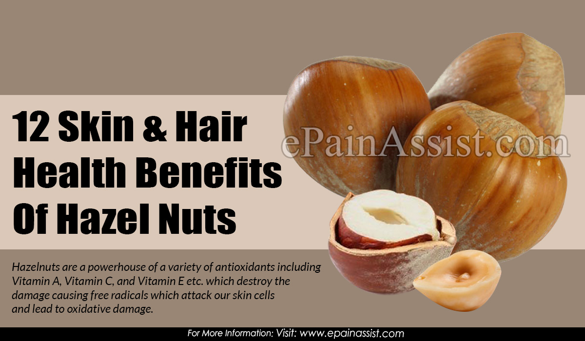 12 Skin & Hair Health Benefits Of Hazel Nuts