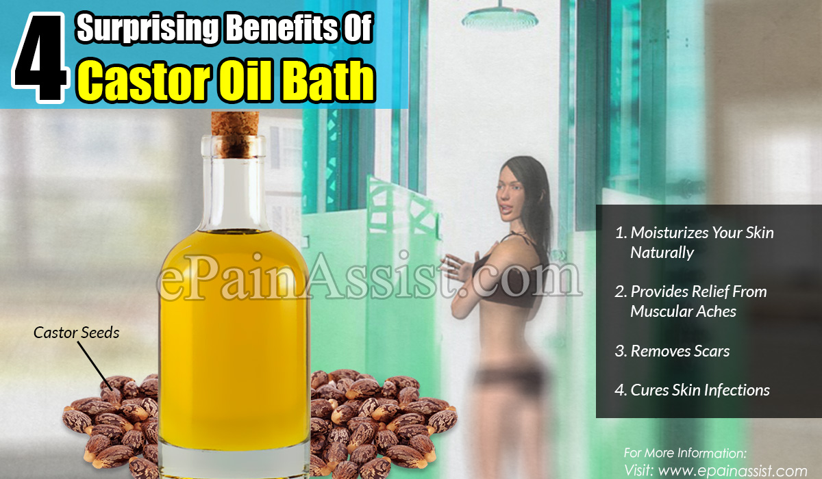 4 Surprising Benefits Of Castor Oil Bath