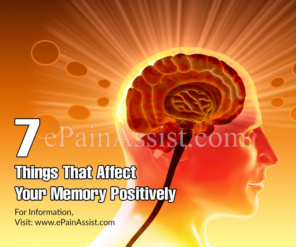7 Things That Affect Your Memory Positively